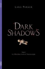 Dark shadows Tome 1