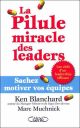 La pilule miracle des leaders