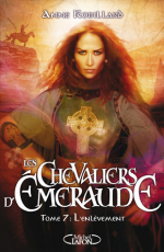 Les Chevaliers d'Emeraude - Tome 7
