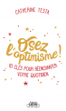 OSEZ L'OPTIMISME
